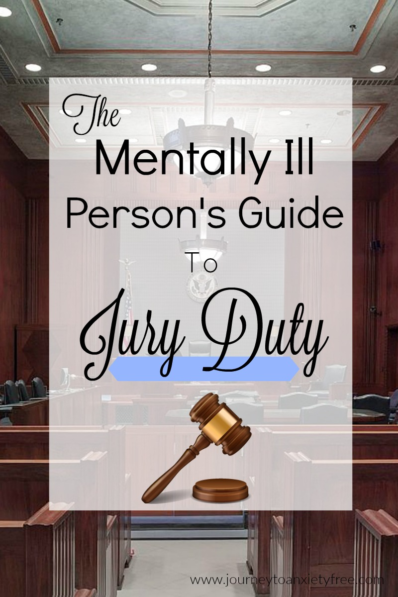 The Mentally Ill PersonS Guide To Jury Duty
